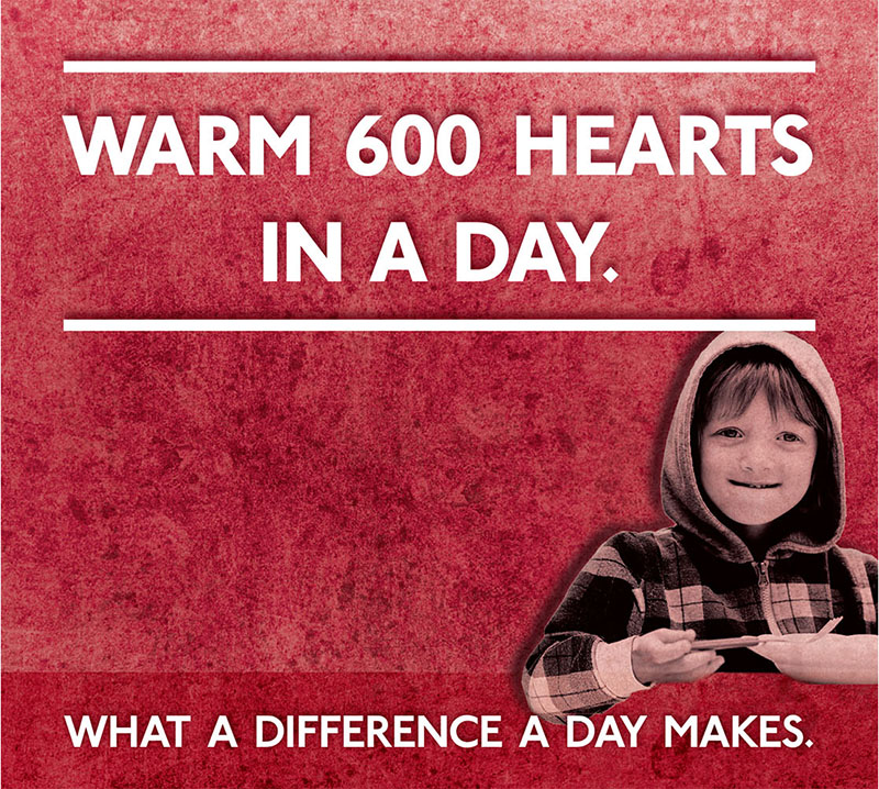 """""""warm 600 hearts in a day"""" - """"what a difference a day makes"""""""