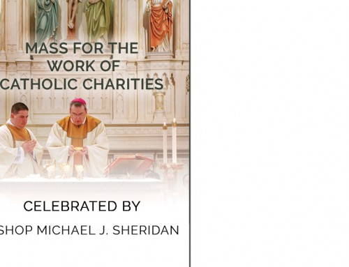 Mass for the Work of Catholic Charities – Celebrated by Bishop Sheridan